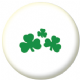 Shamrock 58mm Button Badge